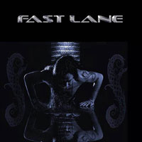 Fast Lane - The Signed Demo