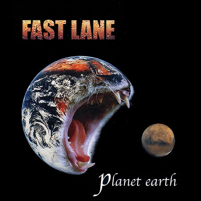 Fast Lane - Planet Earth (Album)