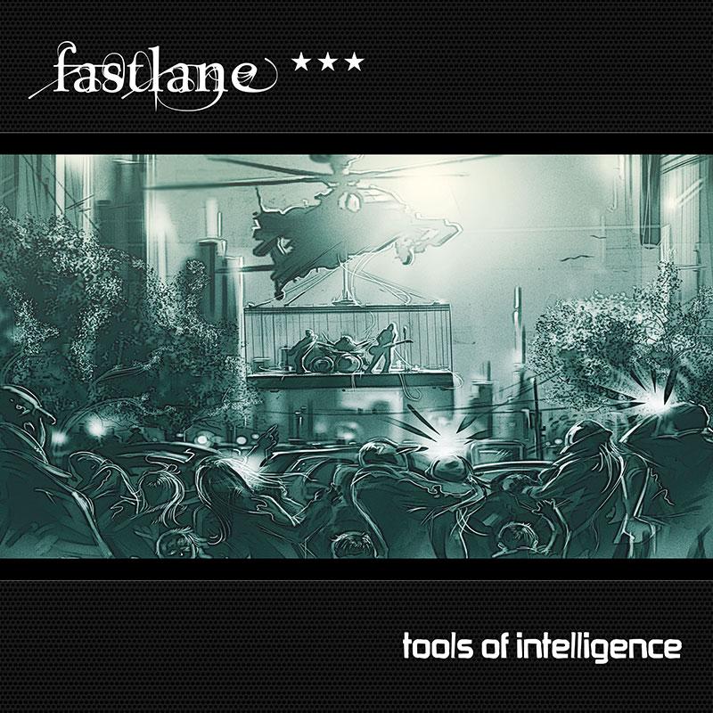 Fast Lane - Tools of Intelligence (Album)
